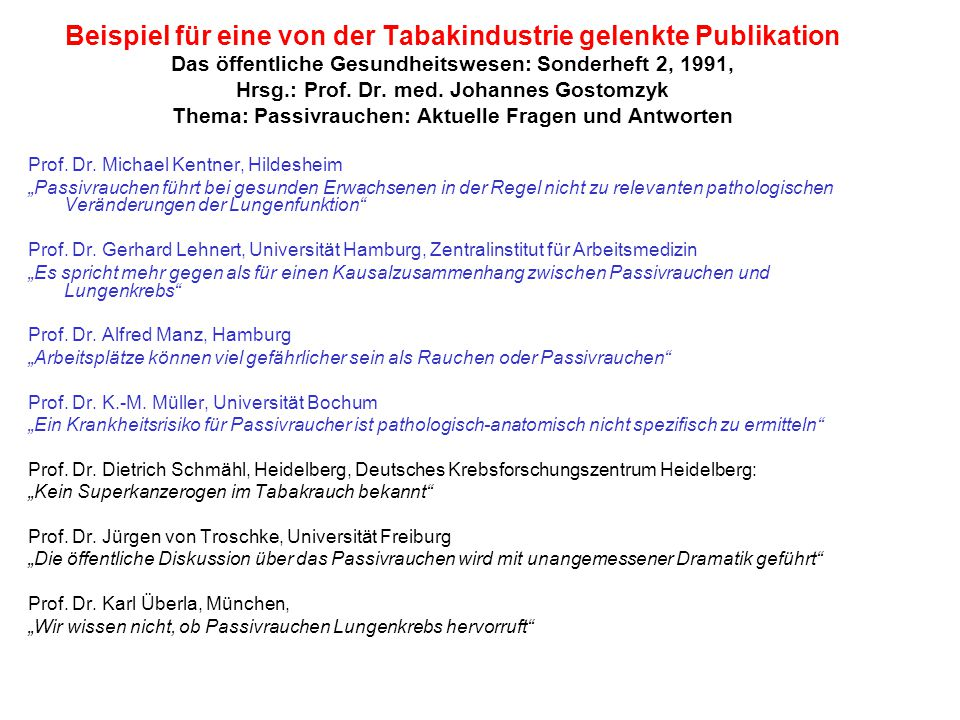 Beispiel für eine von der Tabakindustrie gelenkte Publikation Das öffentliche Gesundheitswesen: Sonderheft 2, 1991, Hrsg.: Prof.