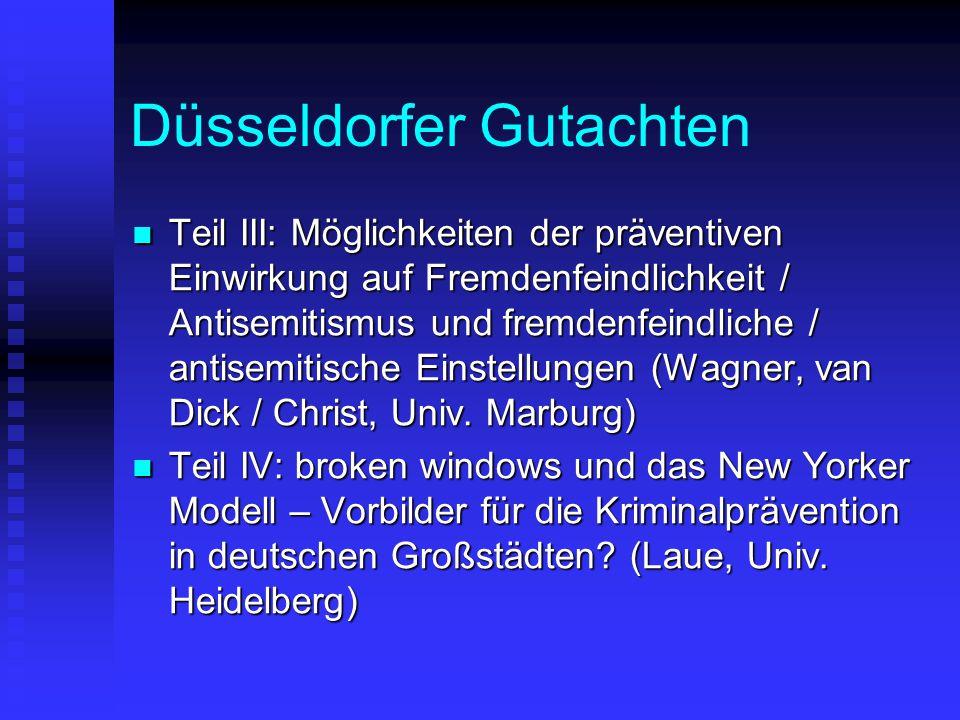 Düsseldorfer Gutachten Teil III: Möglichkeiten der präventiven Einwirkung auf Fremdenfeindlichkeit / Antisemitismus und fremdenfeindliche / antisemiti