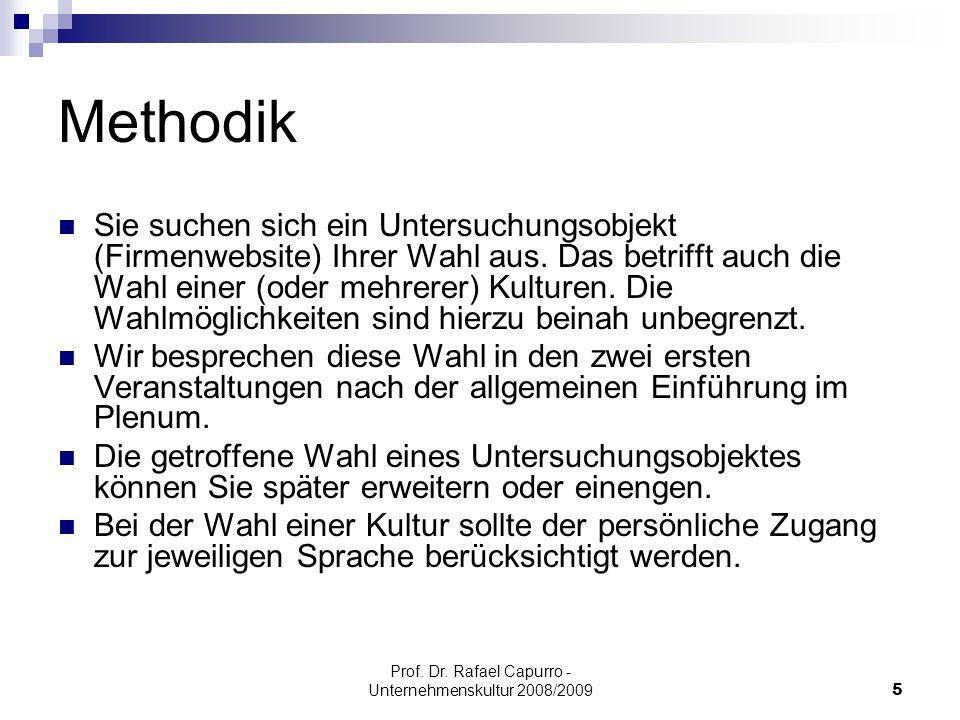 Prof.Dr. Rafael Capurro - Unternehmenskultur 2008/200926 Was ist Kultur.