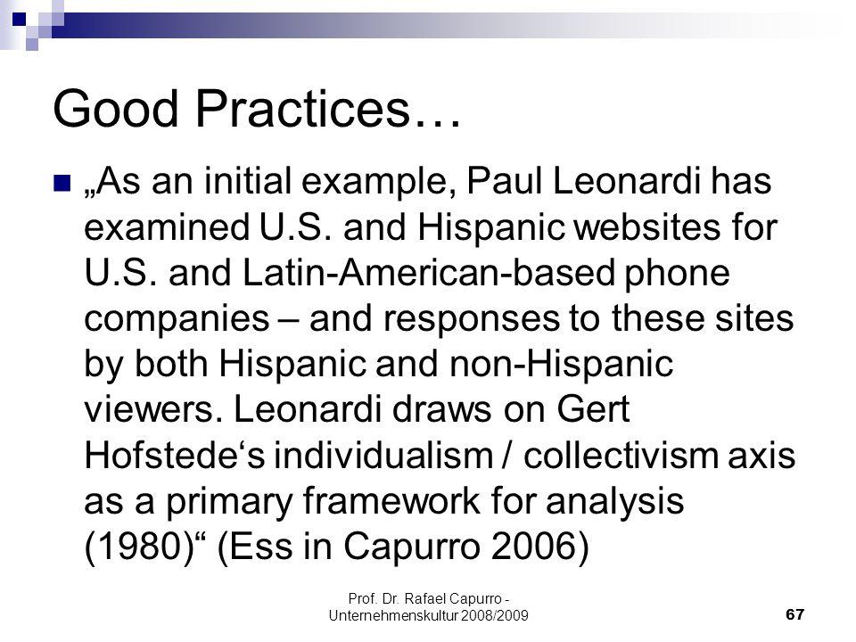 "Prof. Dr. Rafael Capurro - Unternehmenskultur 2008/200967 Good Practices… ""As an initial example, Paul Leonardi has examined U.S. and Hispanic website"