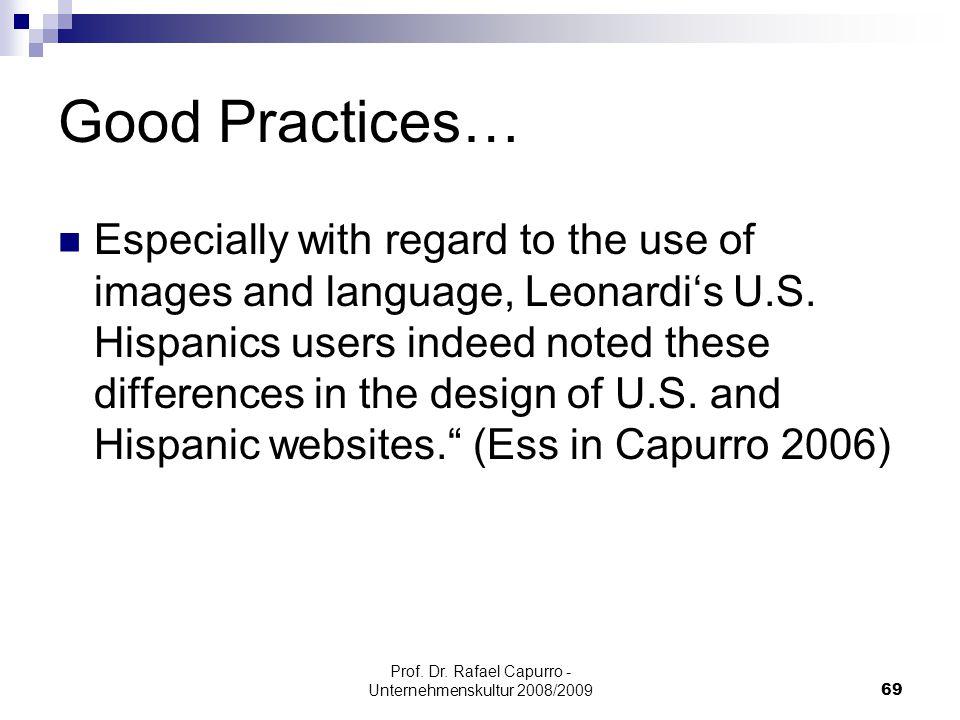 Prof. Dr. Rafael Capurro - Unternehmenskultur 2008/200969 Good Practices… Especially with regard to the use of images and language, Leonardi's U.S. Hi