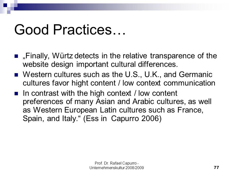 "Prof. Dr. Rafael Capurro - Unternehmenskultur 2008/200977 Good Practices… ""Finally, Würtz detects in the relative transparence of the website design i"