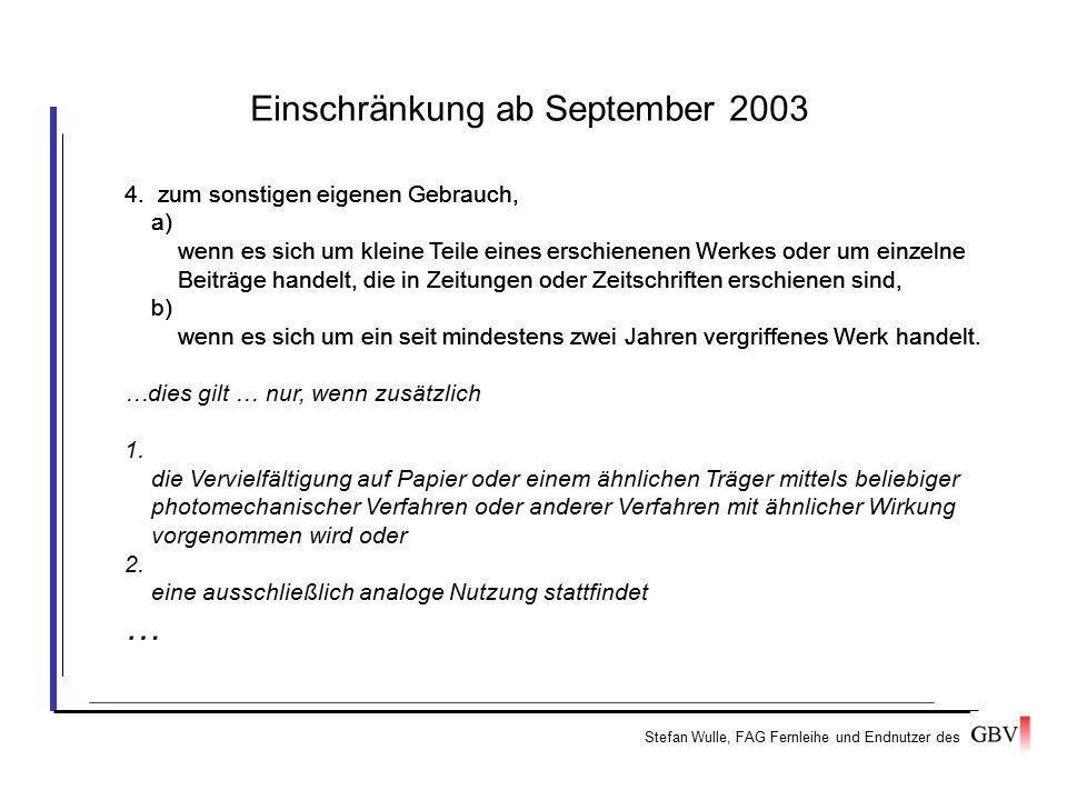 Stefan Wulle, FAG Fernleihe und Endnutzer des 4. zum sonstigen eigenen Gebrauch, a) wenn es sich um kleine Teile eines erschienenen Werkes oder um ein