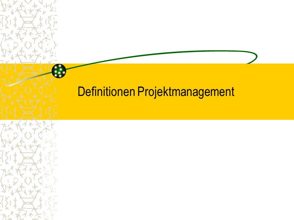 Definitionen Projektmanagement