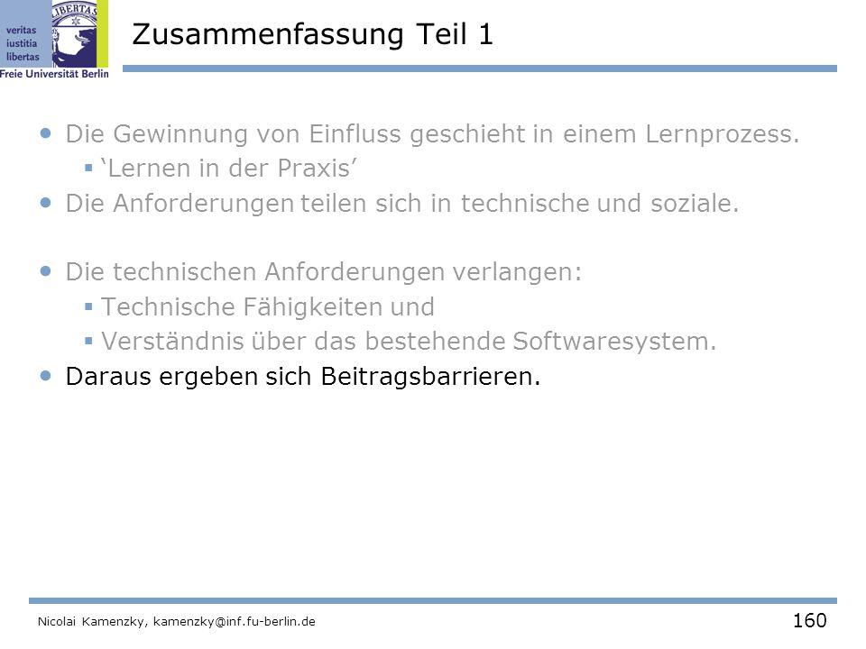 160 Nicolai Kamenzky, kamenzky@inf.fu-berlin.de Zusammenfassung Teil 1 Die Gewinnung von Einfluss geschieht in einem Lernprozess.
