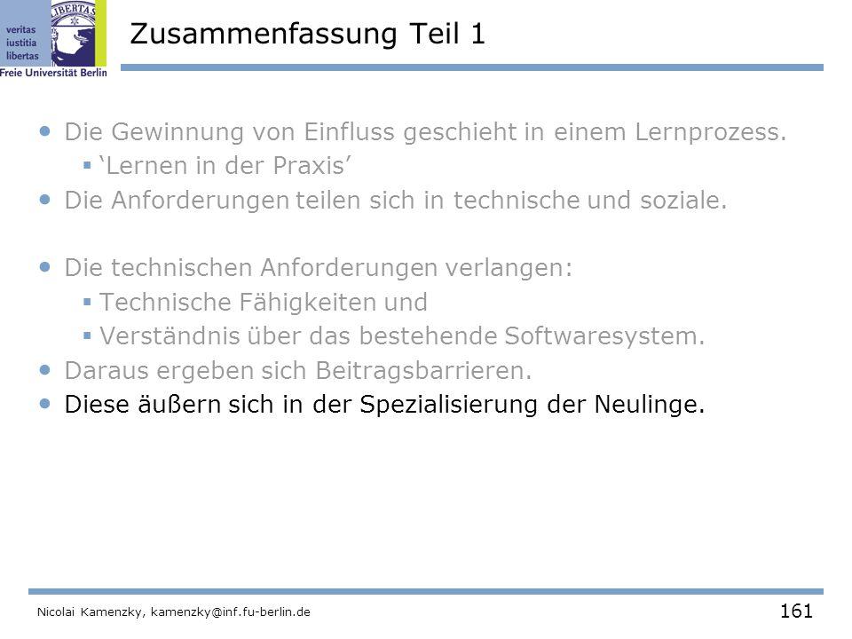 161 Nicolai Kamenzky, kamenzky@inf.fu-berlin.de Zusammenfassung Teil 1 Die Gewinnung von Einfluss geschieht in einem Lernprozess.