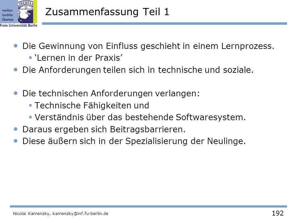 192 Nicolai Kamenzky, kamenzky@inf.fu-berlin.de Zusammenfassung Teil 1 Die Gewinnung von Einfluss geschieht in einem Lernprozess.