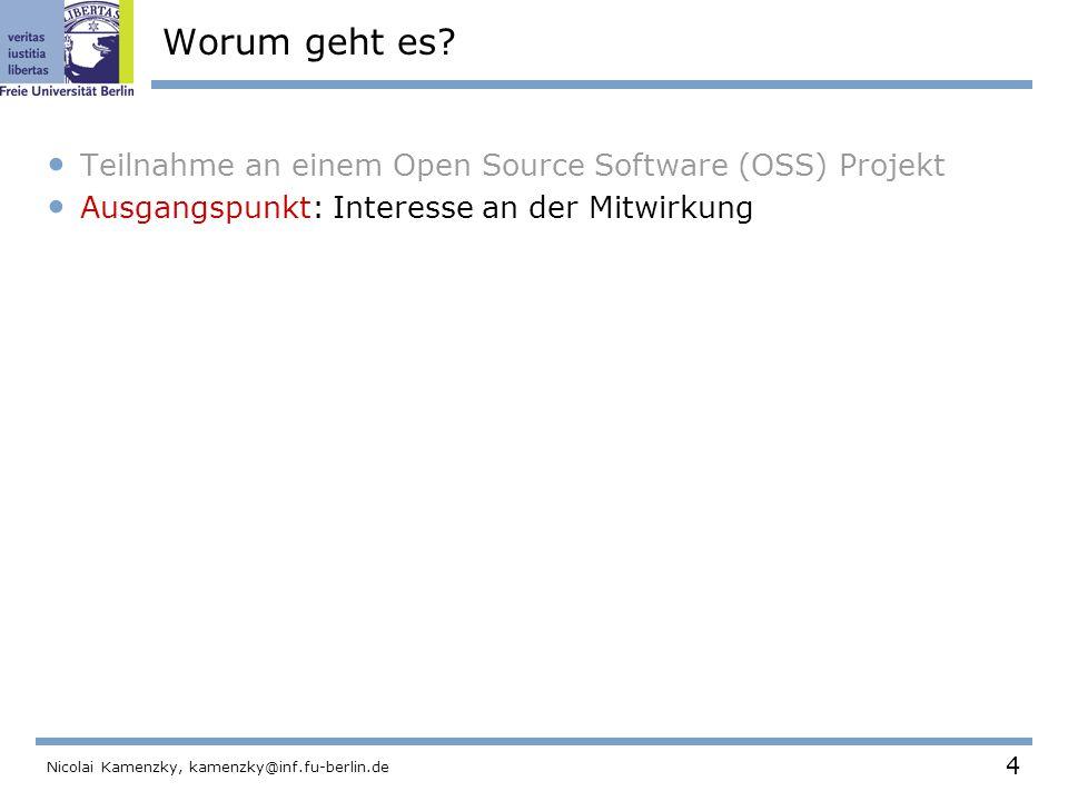 4 Nicolai Kamenzky, kamenzky@inf.fu-berlin.de Worum geht es.