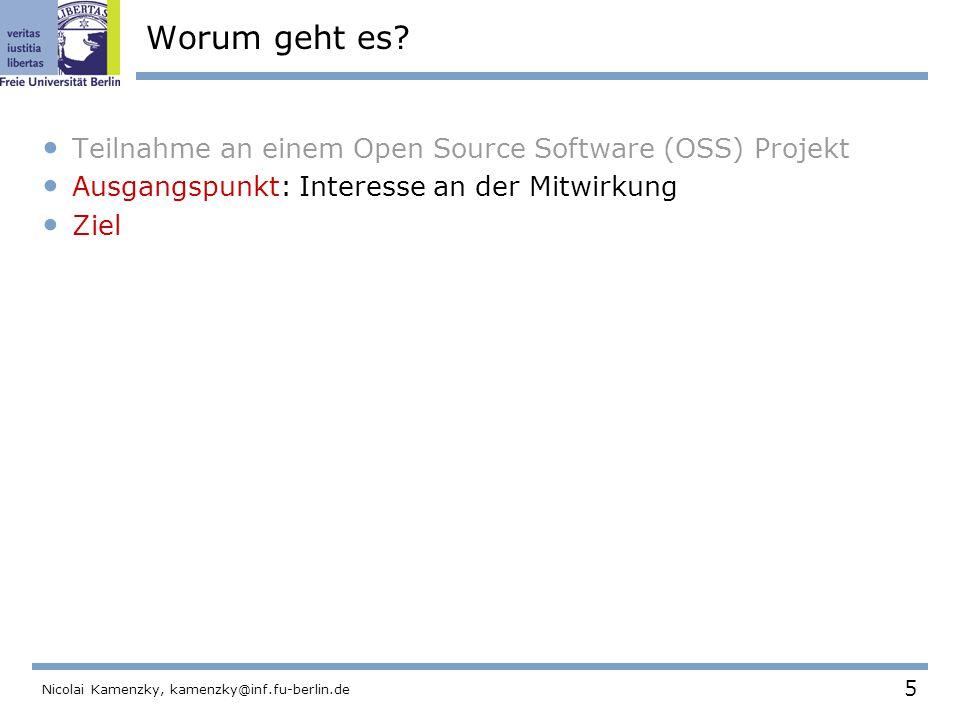 5 Nicolai Kamenzky, kamenzky@inf.fu-berlin.de Worum geht es.