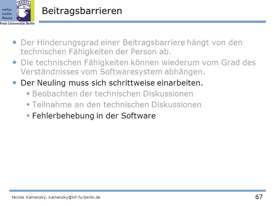 67 Nicolai Kamenzky, kamenzky@inf.fu-berlin.de Beitragsbarrieren Der Hinderungsgrad einer Beitragsbarriere hängt von den technischen Fähigkeiten der Person ab.