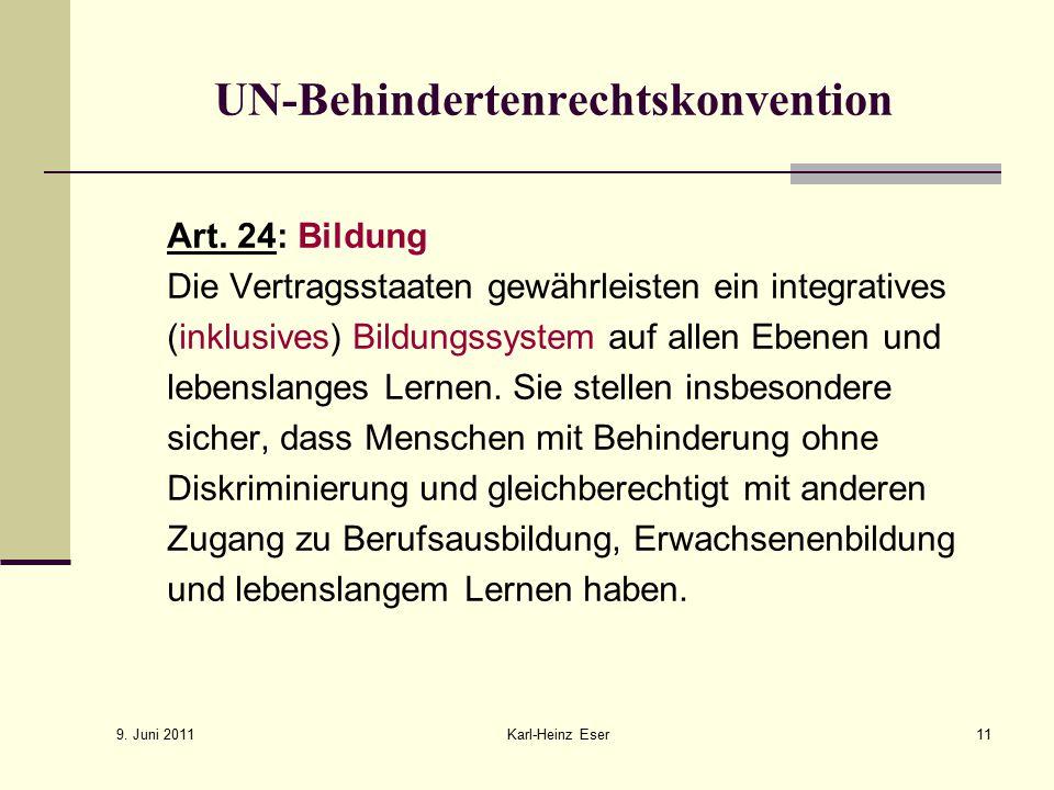 9.Juni 2011 Karl-Heinz Eser11 UN-Behindertenrechtskonvention Art.