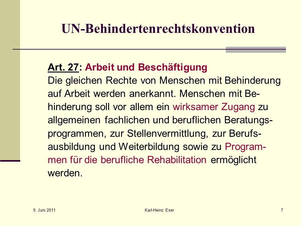 9. Juni 2011 Karl-Heinz Eser18 Inklusionsillusion?