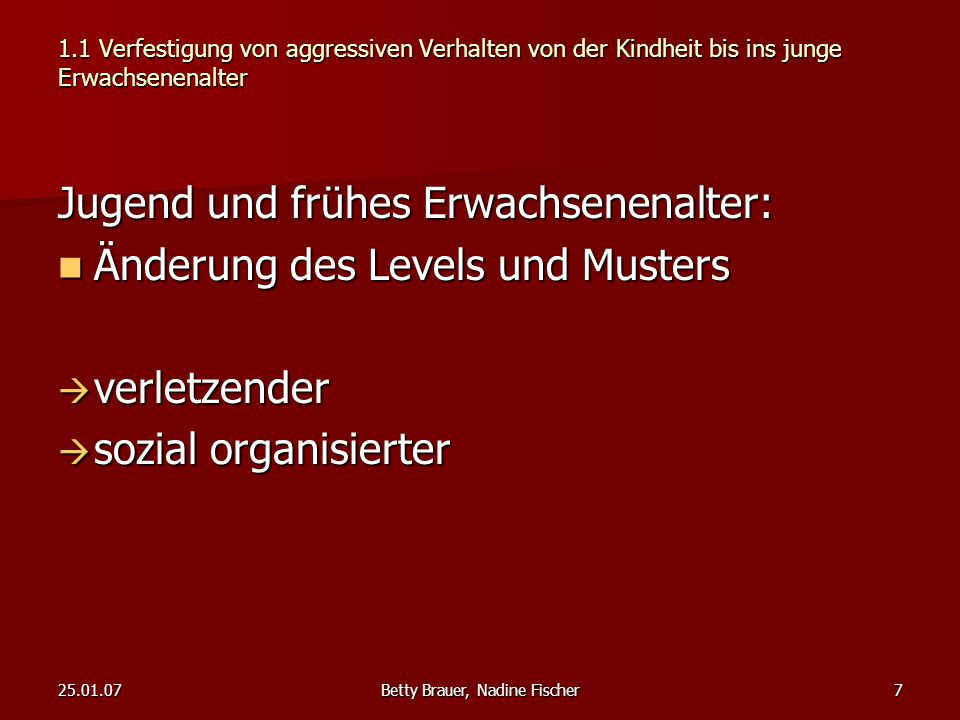 25.01.07Betty Brauer, Nadine Fischer38Zusammenfassung3.