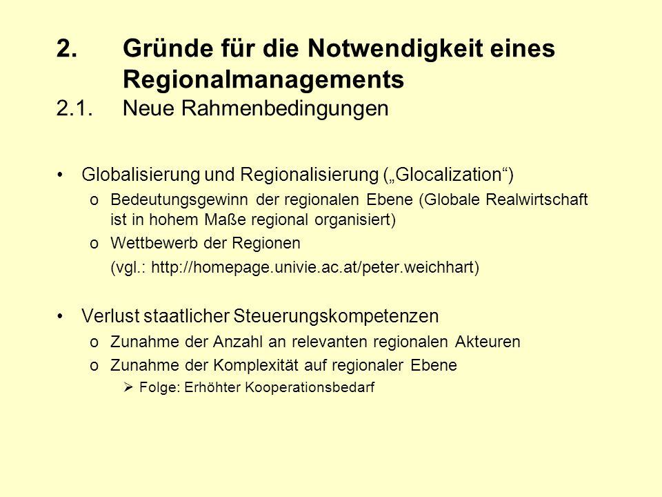 2.Gründe für die Notwendigkeit eines Regionalmanagements 2.1.