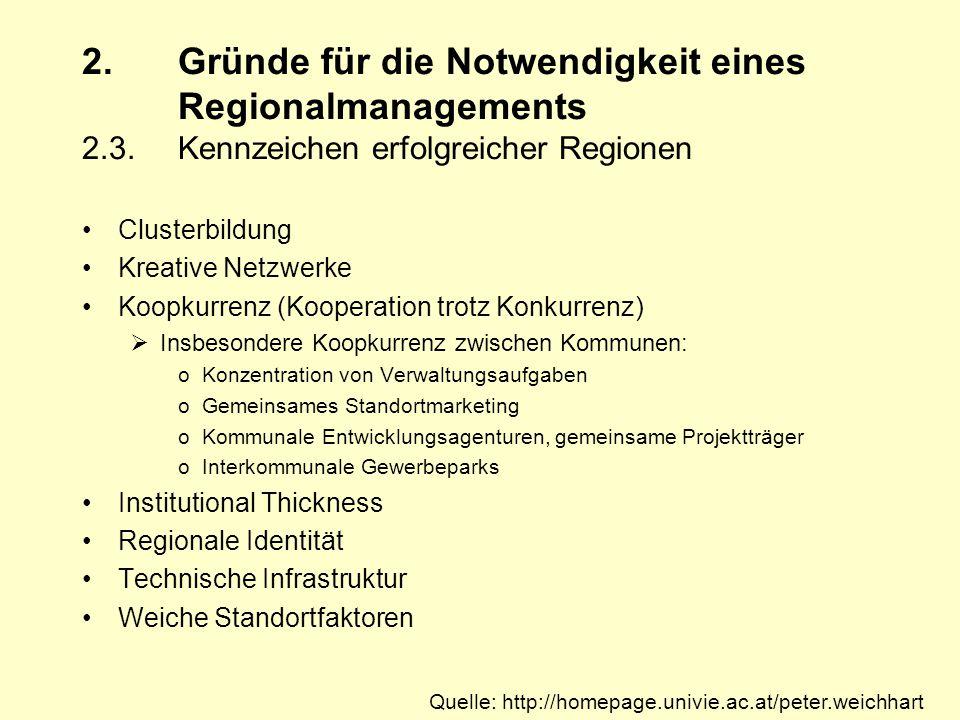 2.Gründe für die Notwendigkeit eines Regionalmanagements 2.3.