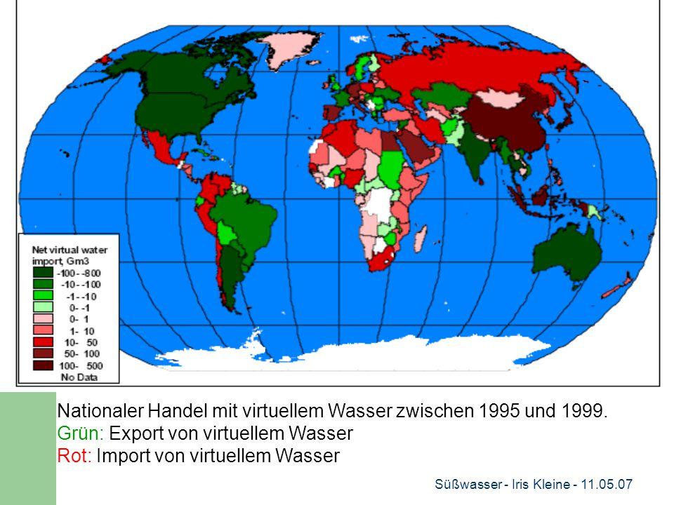 Süßwasser - Iris Kleine - 11.05.07 Nationaler Handel mit virtuellem Wasser zwischen 1995 und 1999.