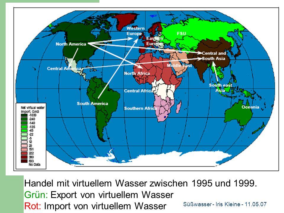 Süßwasser - Iris Kleine - 11.05.07 Handel mit virtuellem Wasser zwischen 1995 und 1999.