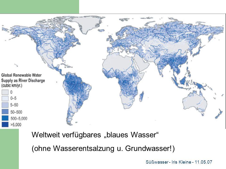"""Süßwasser - Iris Kleine - 11.05.07 Weltweit verfügbares """"blaues Wasser (ohne Wasserentsalzung u."""