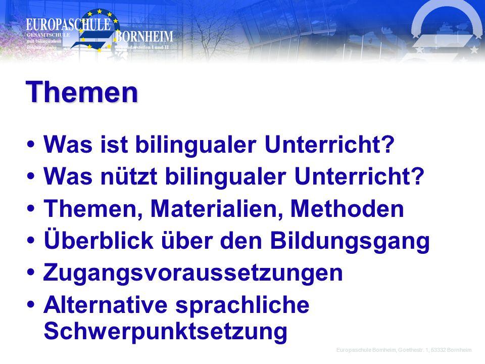 Bilingualer Unterricht an der Europaschule Bornheim Europaschule Bornheim, Goethestr. 1, 53332 Bornheim