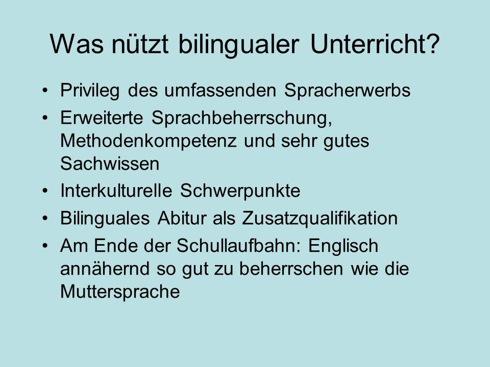 Was ist bilingualer Unterricht? Europaschule Bornheim, Goethestr. 1, 53332 Bornheim Erweiteter Englisch-Unterricht Vertiefende Inhalte, Materialien, M