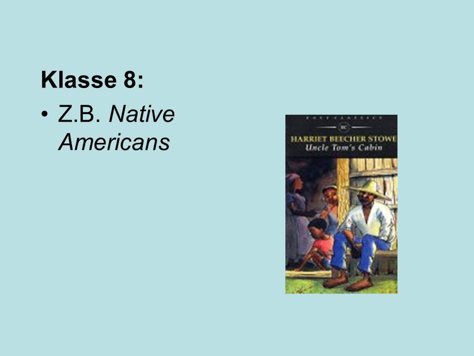 Klasse 8: Z.B. Native Americans