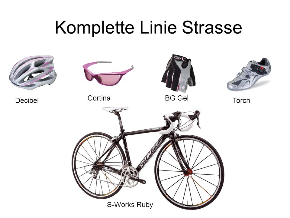 Komplette Linie Strasse Decibel CortinaBG Gel Torch S-Works Ruby