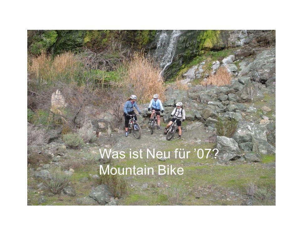 Was ist Neu für '07? Mountain Bike