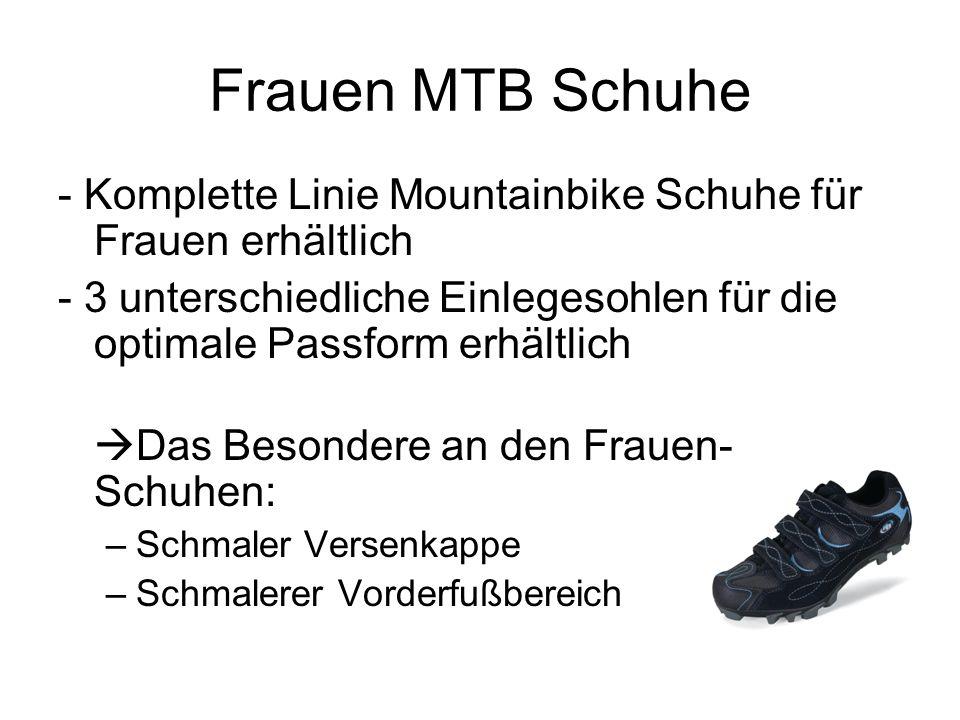 Frauen MTB Schuhe - Komplette Linie Mountainbike Schuhe für Frauen erhältlich - 3 unterschiedliche Einlegesohlen für die optimale Passform erhältlich  Das Besondere an den Frauen- Schuhen: –Schmaler Versenkappe –Schmalerer Vorderfußbereich