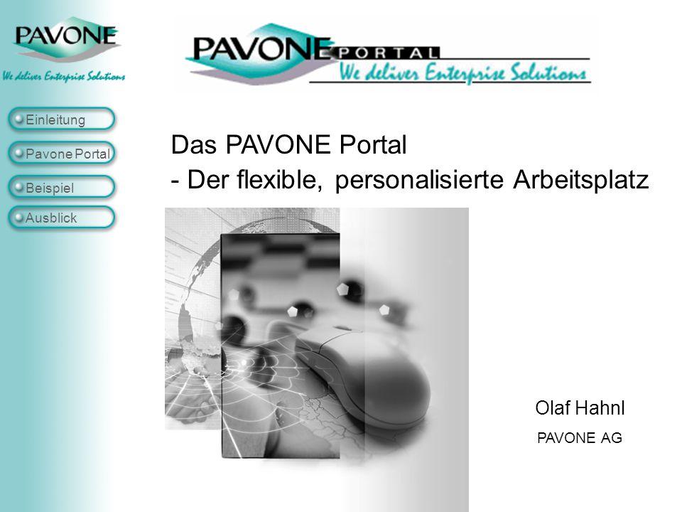 Einleitung Pavone Portal Beispiel Ausblick Portlet Einstellungen
