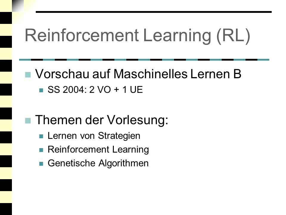 Grundidee von Reinforcement Learning Lernen durch Interaktion mit der Umwelt Agent befindet sich in einem Zustand s Agent führt eine Aktion a aus Agent bekommt von der Umwelt einen Reward r(s, a) Ziel: Maximiere den langfristigen gesammelten Reward Lerne dazu eine Bewertung Q(s,a) von Aktionen in jedem möglichen Zustand