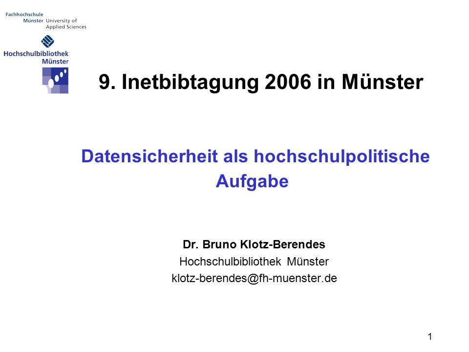 1 Datensicherheit als hochschulpolitische Aufgabe Dr.