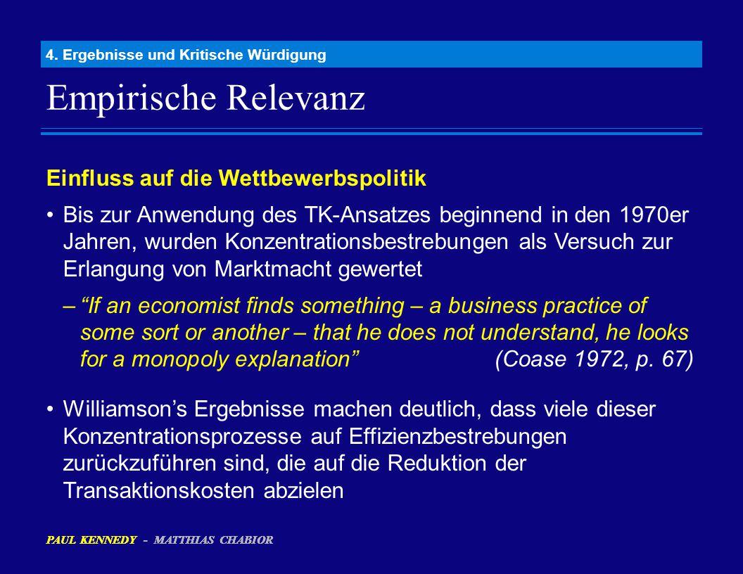 Empirische Relevanz 4. Ergebnisse und Kritische Würdigung Einfluss auf die Wettbewerbspolitik Bis zur Anwendung des TK-Ansatzes beginnend in den 1970e