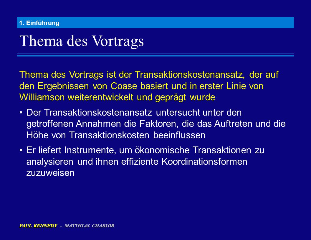 Annahmen des Transaktionskostenansatzes (Forts.) 2.