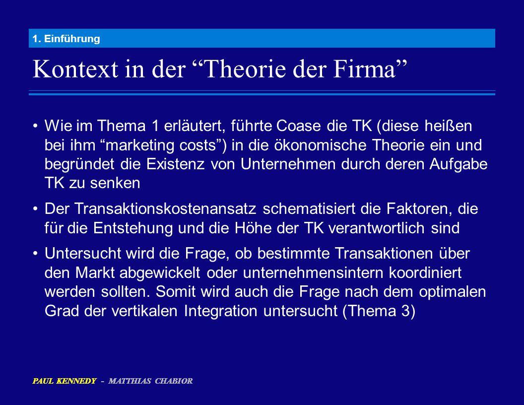 """Kontext in der """"Theorie der Firma"""" 1. Einführung Wie im Thema 1 erläutert, führte Coase die TK (diese heißen bei ihm """"marketing costs"""") in die ökonomi"""