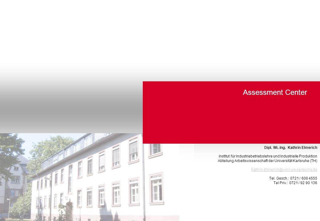 32 Arbeiten in virtuellen Strukturen Assessment-Center Kommunikation, Motivation, Gruppenarbeit © Kathrin Elmerich Work-Life-Balance, Gesundheitsmanagement Gesundheitsmanagement – interne Ressourcen (Hornberger, 2004)