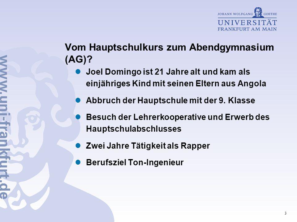 3 Vom Hauptschulkurs zum Abendgymnasium (AG).