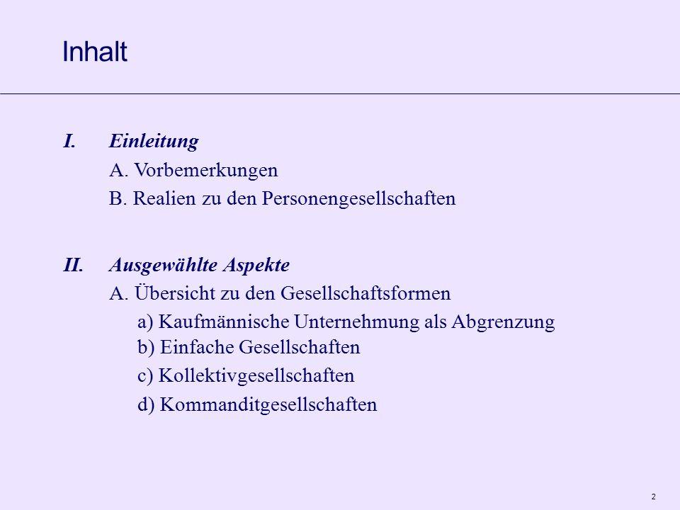 2 I.Einleitung A. Vorbemerkungen B.
