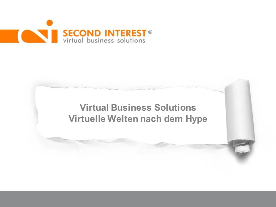 Virtual Business Solutions Virtuelle Welten nach dem Hype