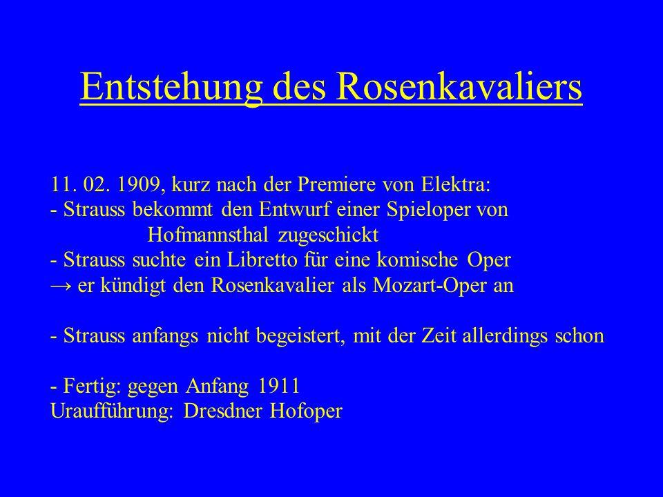Entstehung des Rosenkavaliers 11.02.