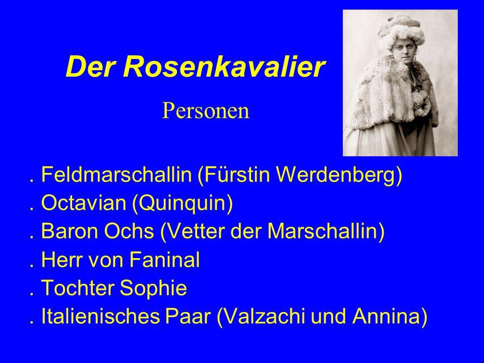 Der Rosenkavalier.Feldmarschallin (Fürstin Werdenberg).