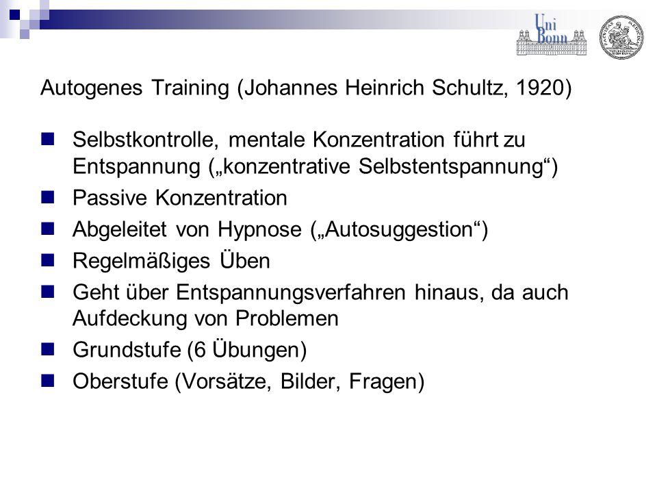 """Autogenes Training (Johannes Heinrich Schultz, 1920) Selbstkontrolle, mentale Konzentration führt zu Entspannung (""""konzentrative Selbstentspannung"""") P"""