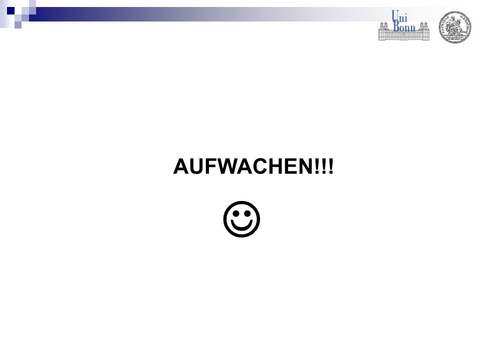 AUFWACHEN!!!