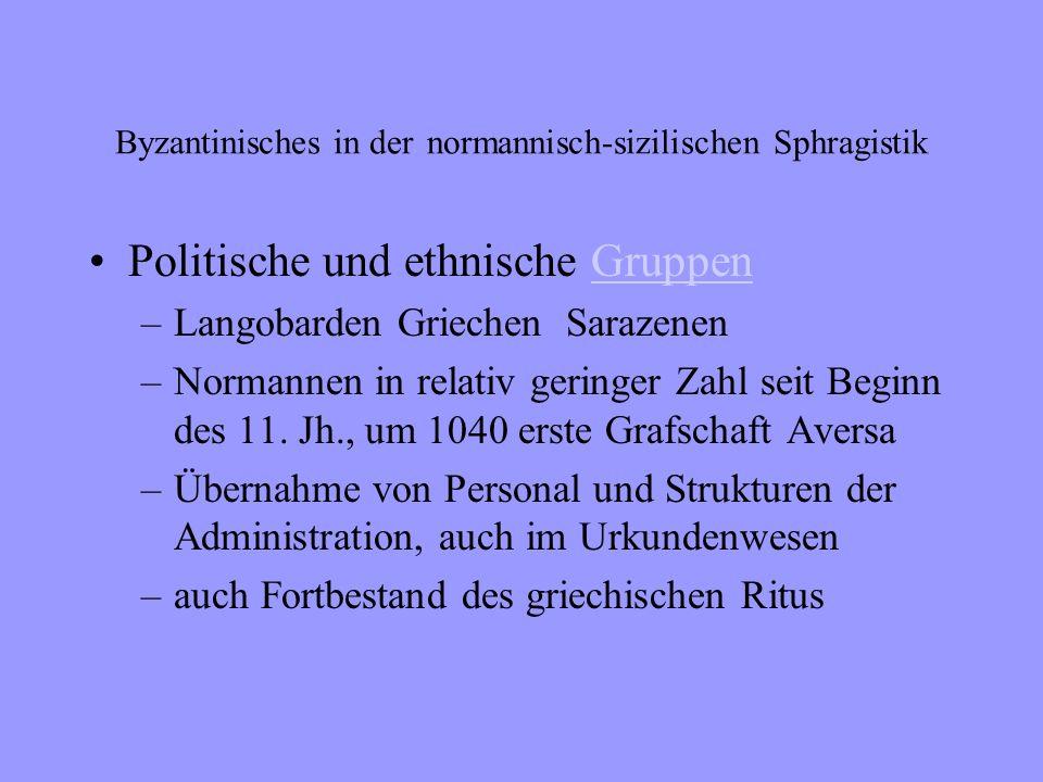 Byzantinisches in der normannisch - sizilischen Sphragistik Berlin 2003
