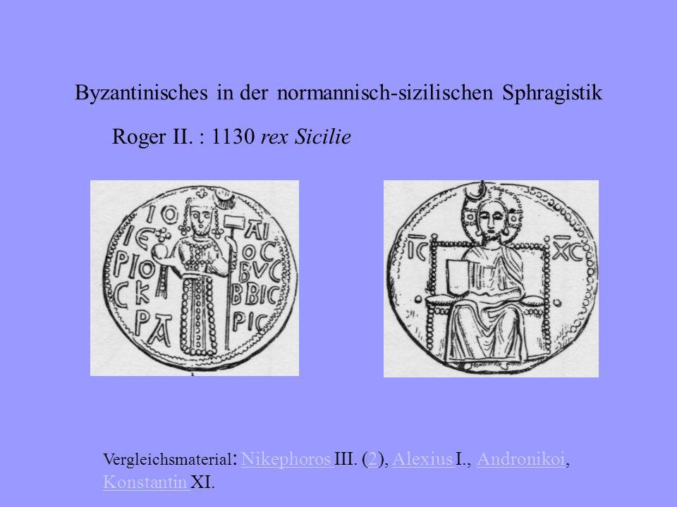 Byzantinisches in der normannisch-sizilischen Sphragistik Roger I.