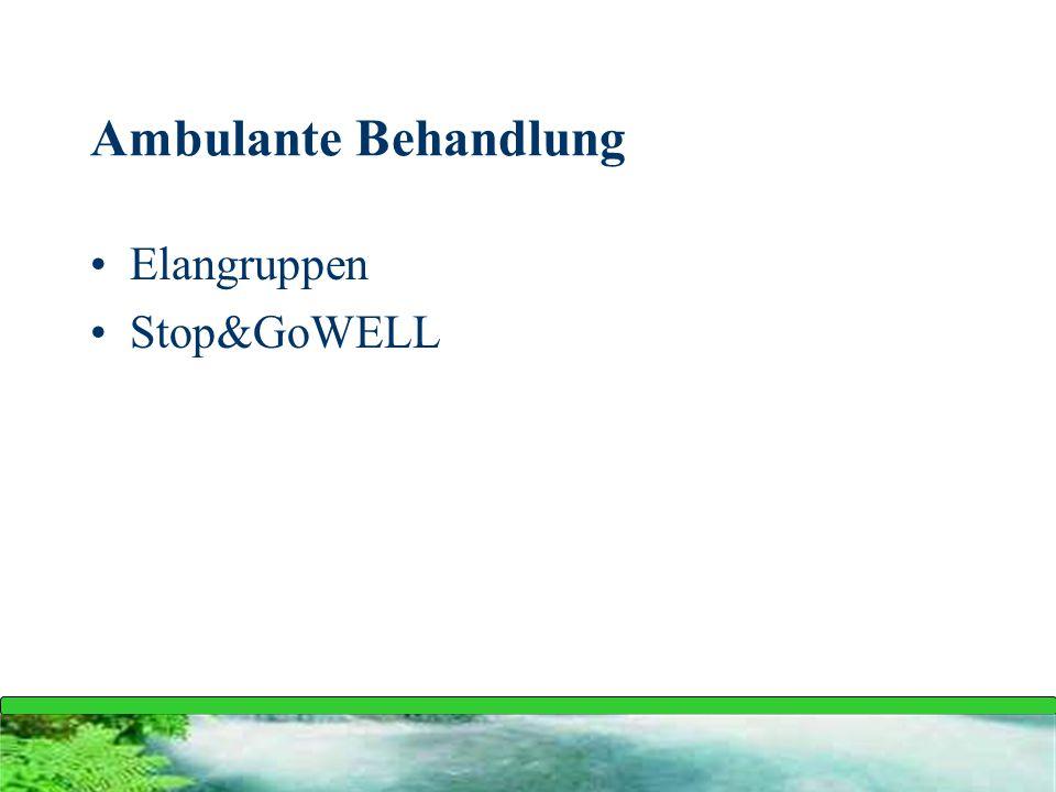 Ambulante Behandlung Elangruppen Stop&GoWELL