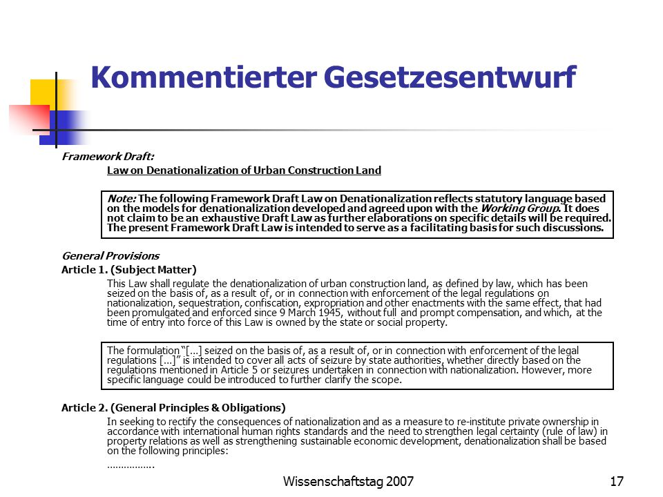 Wissenschaftstag 200717 Kommentierter Gesetzesentwurf Framework Draft: Law on Denationalization of Urban Construction Land Note: The following Framework Draft Law on Denationalization reflects statutory language based on the models for denationalization developed and agreed upon with the Working Group.