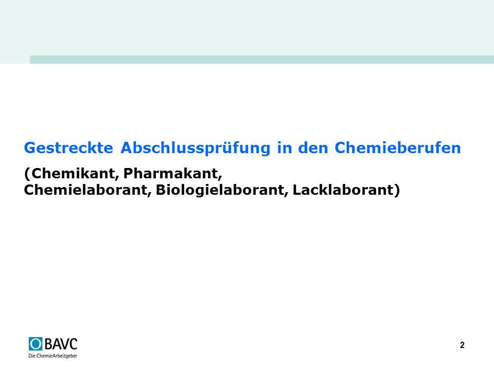 3 Gestreckte Abschlussprüfung in den Chemieberufen 1) Basis  Erprobungsverordnung  BiBB Evaluation GAP Chemieberufe 2) Ordnungsrahmen  Neues BBiG  Empfehlung BiBB-Hauptausschuss
