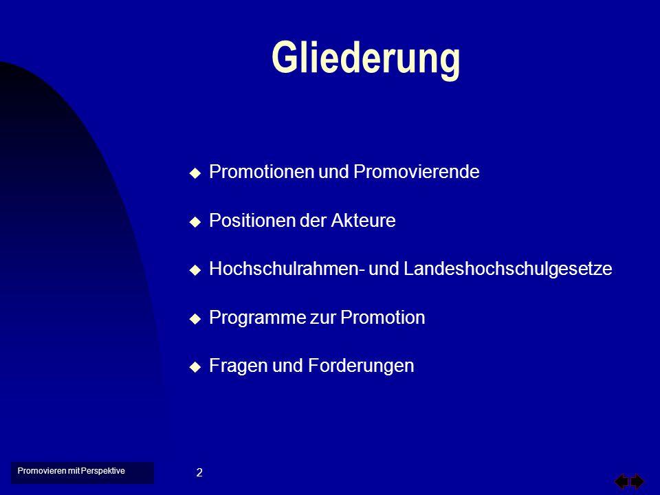 Promovieren mit Perspektive 3 Promotionen in Deutschland