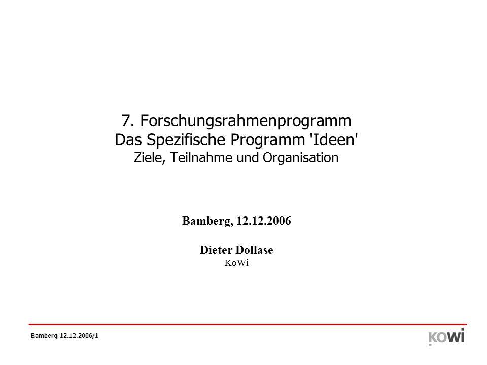 Bamberg 12.12.2006/12 ERC Zuschüsse  Bis zu 5 Jahren  Zweistufiges Antragsverfahren (wg.