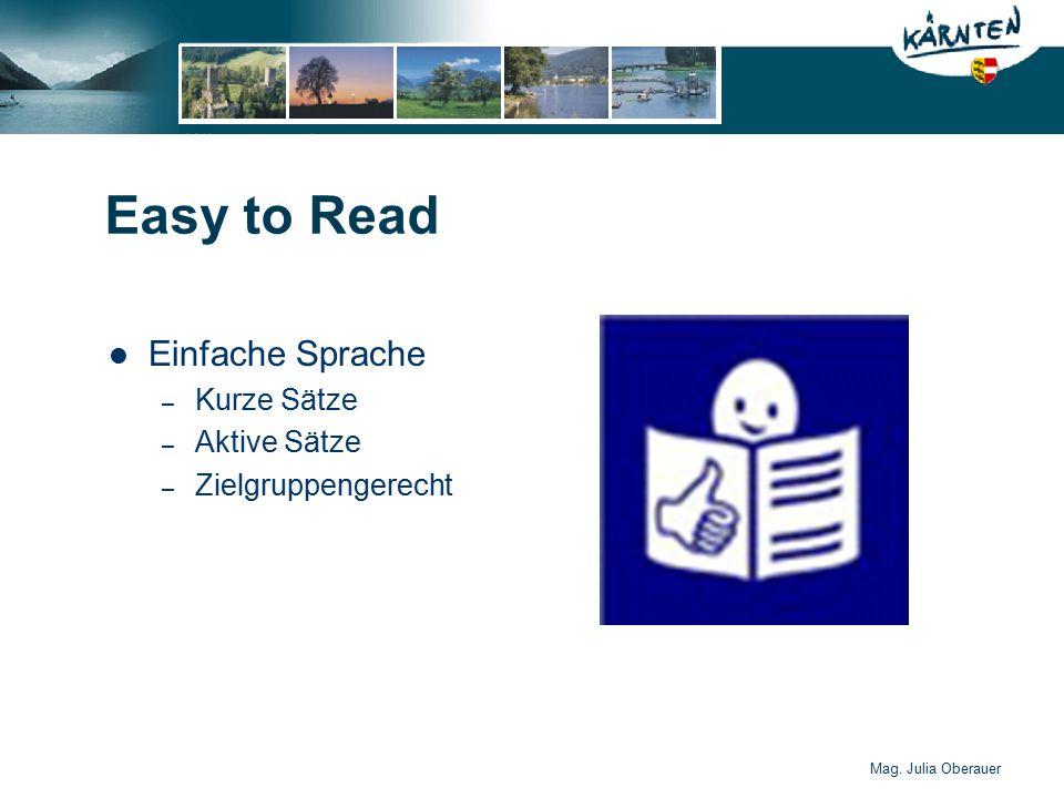 Mag. Julia Oberauer Easy to Read Einfache Sprache – Kurze Sätze – Aktive Sätze – Zielgruppengerecht